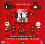 The Classic 100: Music in the Movies - Amy Dickson (sax); Anton Karas (zither); Australian Army Band; Barbara Jane Gilby (violin); Bill Risby (keyboards);...
