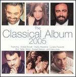 The Classical Album 2005 [US Version] - Andrea Bocelli (tenor); Andreas Scholl (counter tenor); Angela Gheorghiu (soprano); Bond; Bryn Terfel (baritone); Candida Thompson (violin); Czech Film Orchestra; Dominic Miller (guitar); Duel; Duel Ensemble; Elizabeth Kenny (theorbo)