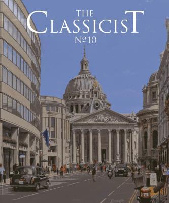 The Classicist No. 10 - Institute of Classical Architecture (Creator)