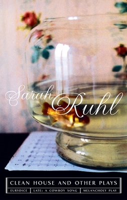 The Clean House and Other Plays - Ruhl, Sarah