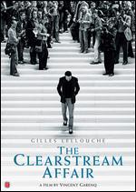 The Clearstream Affair - Vincent Garenq