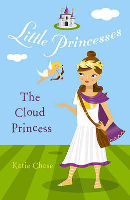 The Cloud Princess - Chase, Katie
