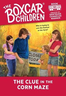 The Clue in the Corn Maze - Warner, Gertrude Chandler (Creator)