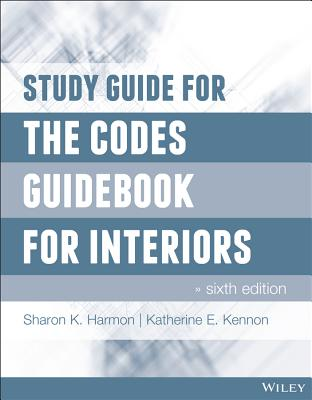 The Codes Guidebook for Interiors - Harmon, Sharon K