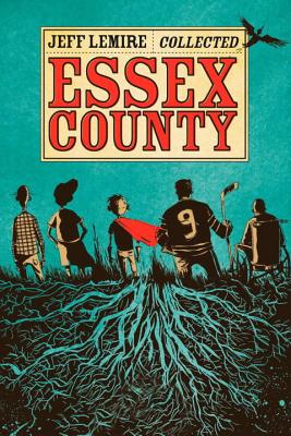 The Collected Essex County - Lemire, Jeff
