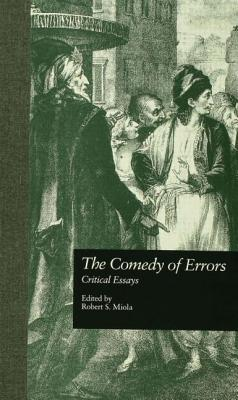 The Comedy of Errors - Miola Robert, S