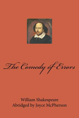 The Comedy of Errors - Shakespeare, William, and McPherson, Joyce (Abridged by)