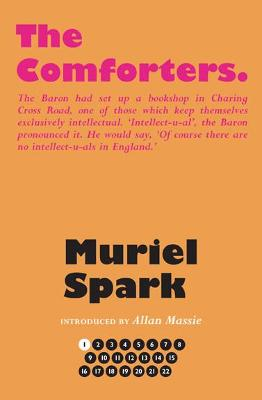 The Comforters - Spark, Muriel, and Massie, Allan (Introduction by), and Taylor, Alan (Series edited by)