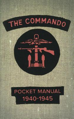 The Commando Pocket Book 1940-1945 - Westhorp, Chris (Compiled by)