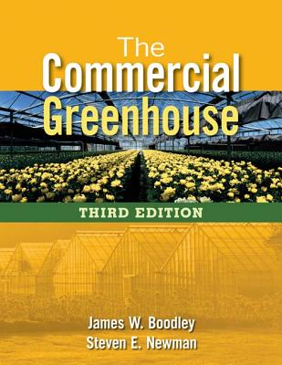 The Commercial Greenhouse - Boodley, James William