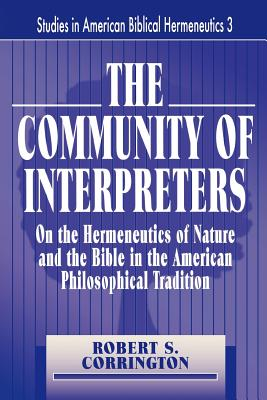 The Community of Interpreters - Corrington, Robert S