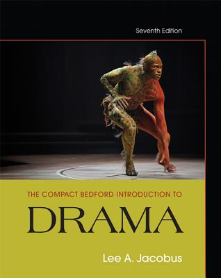 The Compact Bedford Introduction to Drama - Jacobus, Lee A