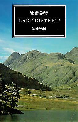 The Companion Guide to the Lake District - Welsh, Frank