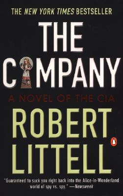 The Company: A Novel of the CIA 1951-91 - Littell, Robert