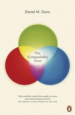 The Compatibility Gene - Davis, Daniel M.