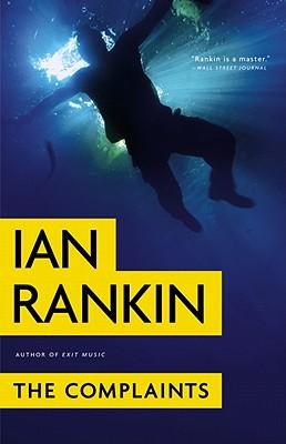 The Complaints - Rankin, Ian, New