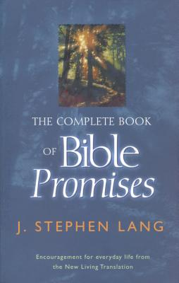 The Complete Book of Bible Promises - Lang, J Stephen