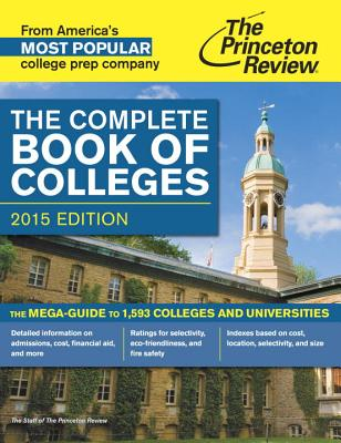 The Complete Book of Colleges - Princeton Review (Creator)