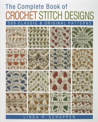 Crochet Stitches Video Download : ... Crochet Stitch Designs: 500 Classic & Original Patterns - Schapper