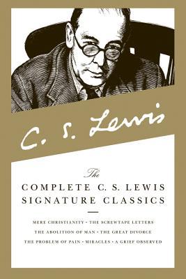 The Complete C. S. Lewis Signature Classics - Lewis, C S