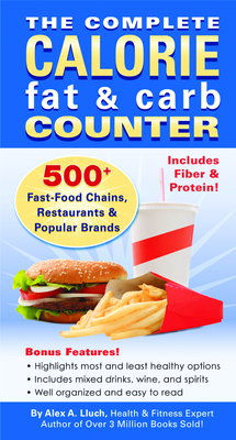 The Complete Calorie Fat & Carb Counter - Lluch, Alex A
