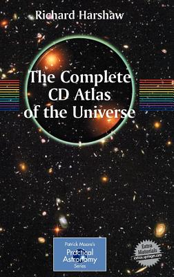 The Complete CD Guide to the Universe: Practical Astronomy - Harshaw, Richard
