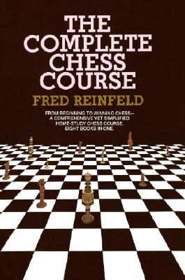 The Complete Chess Course - Reinfeld, Fred