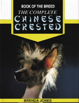 The Complete Chinese Crested - Jones, Brenda