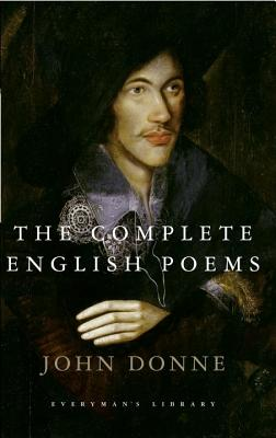 The Complete English Poems - Donne, John, and Patrides, C a (Introduction by)