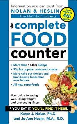 The Complete Food Counter - Nolan, Karen J, PH D, and Heslin, Jo-Ann
