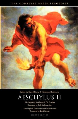 The Complete Greek Tragedies: Aeschylus II - Aeschylus, and Grene, David (Editor), and Lattimore, Richmond (Editor)