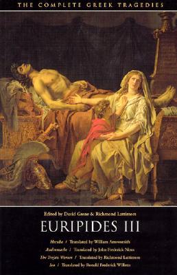 The Complete Greek Tragedies: Euripides III - Euripides, and Grene, David (Editor), and Lattiomre, Richmond (Editor)