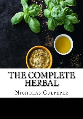 The Complete Herbal - Culpeper, Nicholas