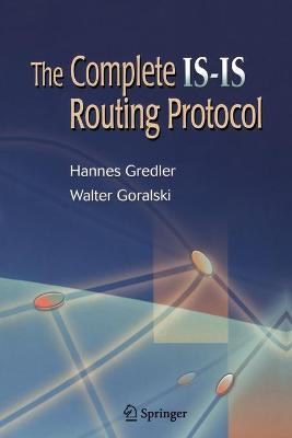 The Complete Is-Is Routing Protocol - Gredler, Hannes