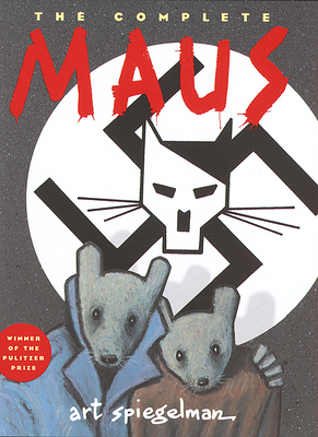 The Complete Maus: A Survivor's Tale - Spiegelman, Art, and Jordon, Fred (Editor)