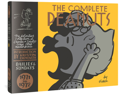 The Complete Peanuts 1971-1972 - Schulz, Charles M, and Chenoweth, Kristin (Introduction by), and Seth (Cover design by)
