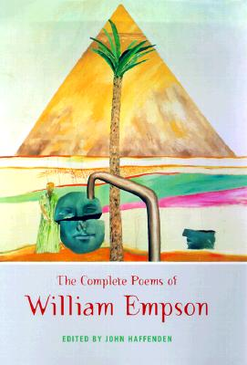 The Complete Poems of William Empson - Haffenden, John (Editor)