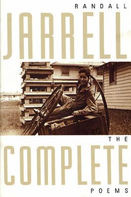 The Complete Poems - Jarrell, Randall