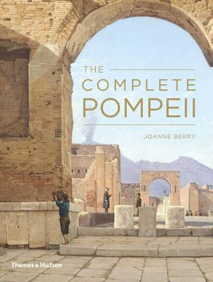 The Complete Pompeii - Berry, Joanne