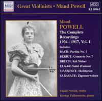 The Complete Recordings 1904-17, Vol. 1 - Arthur Loesser (piano); George Falkenstein (piano); Maud Powell (violin); Waldemar Liachowsky (piano);...