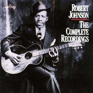 The Complete Recordings [Sony/BMG] - Robert Johnson