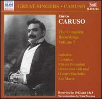 The Complete Recordings, Vol. 7 - A. Regis-Rossini (harp); Angelo Bada (baritone); Antonio Scotti (baritone); Enrico Caruso (tenor);...