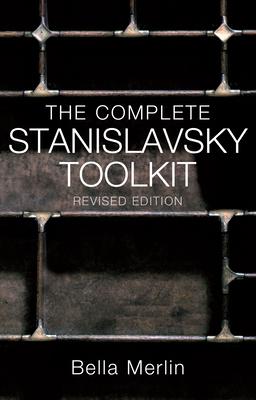 The Complete Stanislavsky Toolkit - Merlin, Bella