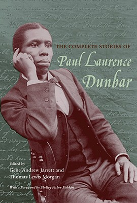 The Complete Stories of Paul Laurence Dunbar - Dunbar, Paul Laurence