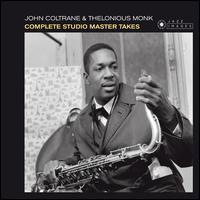 The Complete Studio Master Takes - John Coltrane / Thelonious Monk