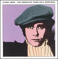 The Complete Thom Bell Sessions - Elton John