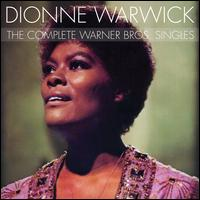 The Complete Warner Bros. Singles - Dionne Warwick