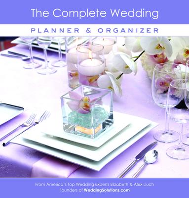The Complete Wedding Planner & Organizer - Lluch, Elizabeth, and Lluch, Alex