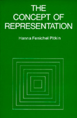 The Concept of Representation - Pitkin, Hanna F