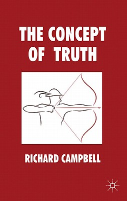 The Concept of Truth - Campbell, Richard